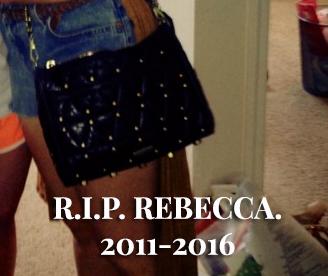 RIP REBECCA